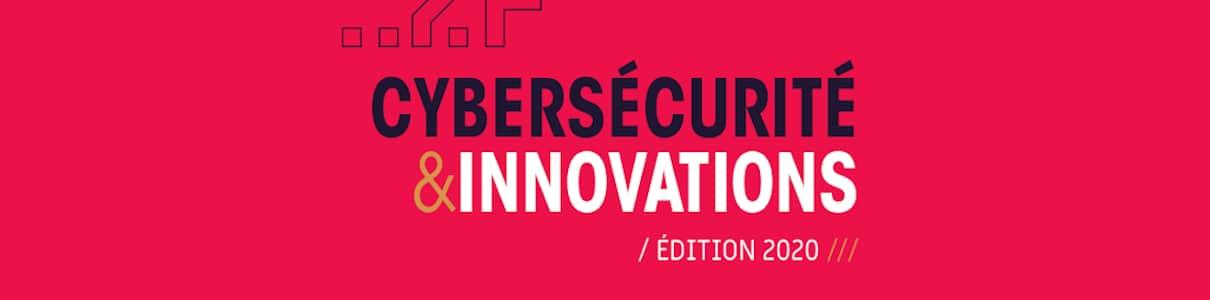 Livre Blanc « Cybersécurité & Innovations » des Assises de la Sécurité, édition 2021